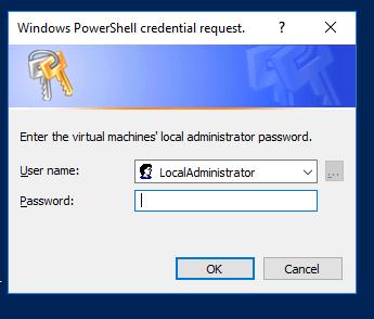 Windows PowerSheII credential request. Enter the virtual machines' local administrator password. LocalAdministrator Password: